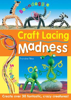 Craft Lacing Madness By Fittes, Francine